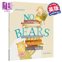 【中商原版】Meg McKinlay No Bears没有熊了 精品绘本 低幼故事绘本幽默睡前读物 英文原版 3-6岁