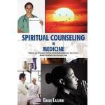 【预订】Spiritual Counseling in Medicine: Theories and