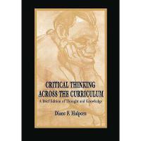 【预订】Critical Thinking Across the Curriculum: A Brief