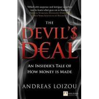 【预订】The Devil's Deal: An Insider's Tale of How Money Is