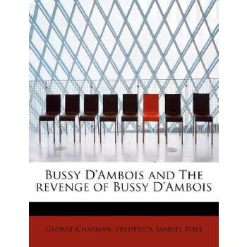 【预订】Bussy D'Ambois and the Revenge of Bussy D'Ambois 预订商品,需要1-3个月发货,非质量问题不接受退换货。