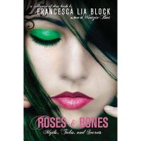 【预订】Roses & Bones: Myths, Tales, and Secrets