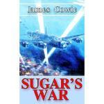【预订】Sugar's War