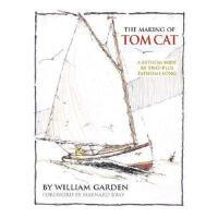【预订】The Making of Tom Cat: A Fathom Wide, by Two-Plus