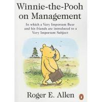 【预订】Winnie-The-Pooh on Management: In Which a Very