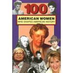 【预订】100 American Women Who Shaped American History