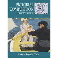 【预订】Pictorial Composition: An Introduction
