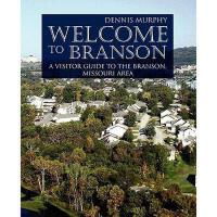 【预订】Welcome to Branson: A Visitor Guide to the Branson