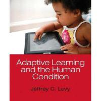 【预订】Adaptive Learning and the Human Condition Plus