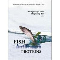 【预订】Fish Antifreeze Proteins