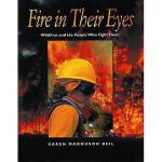 【预订】Fire in Their Eyes: Wildfires and the People Who