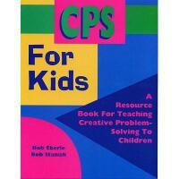 【预订】CPS for Kids: A Resource Book for Teaching Creative