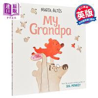 【中商原版】Marta Altes My Grandpa 我的爷爷 精品绘本 低幼亲子故事绘本亲子关系 平装 3~6岁