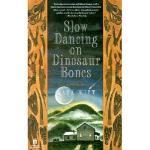 【预订】Slow Dancing on Dinosaur Bones