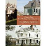 【预订】Preserving Historic Architecture: The Official