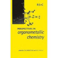 【预订】Perspectives in Organometallic Chemistry