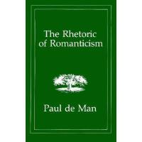 【预订】The Rhetoric of Romanticism