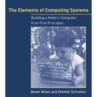 The Elements of Computing Systems 英文原版 计算机系统要素 MIT