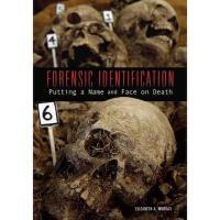 【预订】Forensic Identification: Putting a Name and Face on