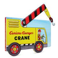 英文原版 好奇乔治的起重机Curious George's Crane 车型书 含拼插 【纸板】