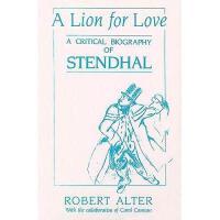 【预订】A Lion for Love: A Critical Biography of Stendhal