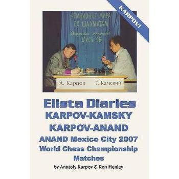 【预订】Elista Diaries: Karpov-Kamsky, Karpov-Anand, Anand 美国库房发货,通常付款后3-5周到货!