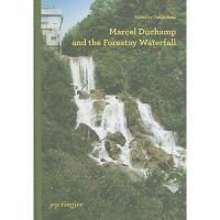 【预订】Marcel Duchamp and the Forestay Waterfall