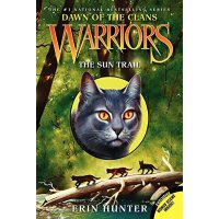 Warriors: Dawn of the Clans #1: The Sun Trail 勇士:氏族的黎明1【英文原