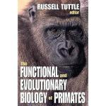 【预订】The Functional and Evolutionary Biology of Primates