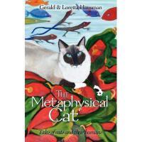 【预订】The Metaphysical Cat: Tales of Cats and Their