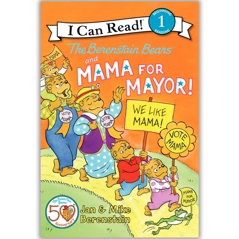 i can read 分级读物1级英文原版儿童绘本The Berenstain Bears and Mama for Mayor! 贝贝熊一家和妈妈竞争镇长