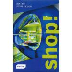 【正版全新直发】Shop! Best of Store Design 商店设计 Markus S. Braun(马库斯