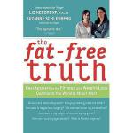 【预订】The Fat-Free Truth: 239 Real Answers to the Fitness