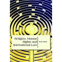 英文原版Religion, Human Rights and International Law宗教,人权与国际法