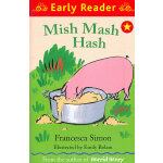 Mish Mash Hash (Orion Early Reader) 给小猪的蛋糕 (Simon, Francesca故事) ISBN 9781444002072