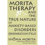 【预订】Morita Therapy and the True Nature of Anxiety-Based