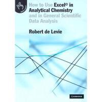 【预订】How to Use Excel(r) in Analytical Chemistry: And in