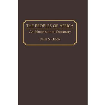 【预订】The Peoples of Africa: An Ethnohistorical Dictionary 预订商品,需要1-3个月发货,非质量问题不接受退换货。