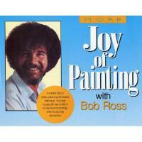 【预订】More of the Joy of Painting