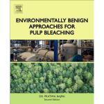 【预订】Environmentally Benign Approaches for Pulp