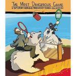 【预订】The Most Dangerous Game: A Saturday Morning