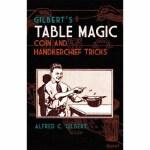 【全新直发】Gilbert's Table Magic(【按需印刷】) Alfred C. Gilbert 97804