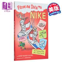 【中商原版】从耐克想到的点子 From an Idea to Nike 儿童科普文学 桥梁书 系列章节数 插图童书 8~