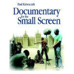 【预订】Documentary for the Small Screen