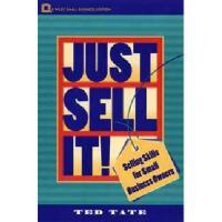 【预订】Just Sell It!: Selling Skills for Small Business