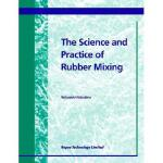 【预订】The Science and Practice of Rubber Mixing