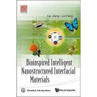 【预订】Bioinspired Intelligent Nanostructured Interfacial