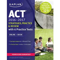 ACT 2016-2017 Strategies Practice and Review with 6 Practic