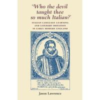 【预订】Who the Devil Taught Thee So Much I: Italian