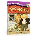 英文原版进口绘本 all aboard reading Too Noisy! 太吵了启蒙入门英文汪培�E一阶段英语启蒙图